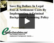 save-big-dollars-in-legal-fees-and-settlement-costs-by-implementing-a-criminal-background-screening-policy